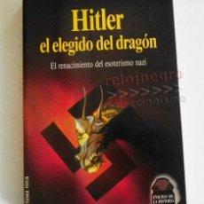 Libros de segunda mano: HITLER EL ELEGIDO DEL DRAGÓN - JEAN ROBIN ESOTERISMO MISTERIO UFOLOGÍA II GUERRA MUNDIAL ADOLF LIBRO. Lote 89394948