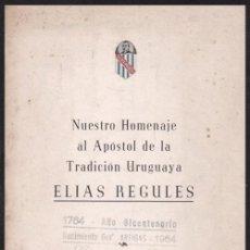 Libros de segunda mano: ELIAS REGULES. SOCIEDAD CRIOLLA HOMENAJE DE LA TRADICION URUGUAYA. URUGUAY. AÑO 1958. Lote 53352239