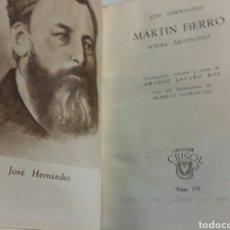 Libros de segunda mano: CRISOL N°170 MARTIN FIERRO. JOSÉ HERNÁNDEZ AGUILAR. ILUSTRADO 1946. Lote 63332154