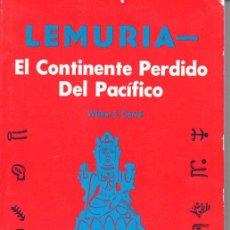 Libros de segunda mano: CERVÉ : LEMURIA, CONTINENTE PERDIDO DEL PACÍFICO - GRAN LOGIA SUPREMA DE AMORC (ROSACRUZ, S.F.). Lote 63362020