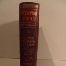 Libros de segunda mano: LAS ARTES LOS DEPORTES LOS JUEGOS TOMO 8 1959 ENCICLOPEDIA LABOR. Lote 63429592