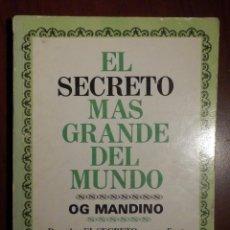 Libros de segunda mano: LIBRO - ELSECRETO MAS GRANDE DEL MUNDO - OG MANDINO - EDITORIAL DIANA -. Lote 63465252