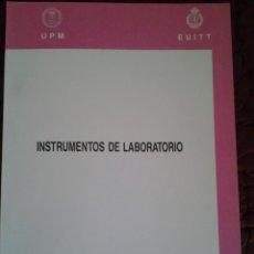 Libros de segunda mano: INSTRUMENTOS DE LABORATORIO. ESCUELA UNIVERSITARIA INGENIERIA T TELECOMUNICACION. Lote 63493740