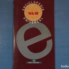 Libros de segunda mano: LIBRO DE ENCICLOPEDIA UNIVERSAL Nº 10 DE DIARIO SUR LOTE 11. Lote 63518424