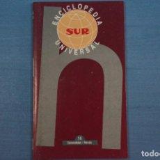 Libros de segunda mano: LIBRO DE ENCICLOPEDIA UNIVERSAL Nº 14 DE DIARIO SUR LOTE 11. Lote 63518648