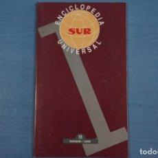 Libros de segunda mano: LIBRO DE ENCICLOPEDIA UNIVERSAL Nº 16 DE DIARIO SUR LOTE 11. Lote 63518852