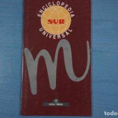 Libros de segunda mano: LIBRO DE ENCICLOPEDIA UNIVERSAL Nº 17 DE DIARIO SUR LOTE 11. Lote 63518888