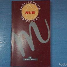 Libros de segunda mano: LIBRO DE ENCICLOPEDIA UNIVERSAL Nº 18 DE DIARIO SUR LOTE 11. Lote 63518900
