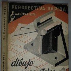Livros em segunda mão: PERSPECTIVA RÁPIDA DIBUJO AXONOMÉTRICO INDUSTRIAL SEGUNDA PARTE 1954 T. CARRERAS SOTO 1ª EDICIÓN. Lote 63539444