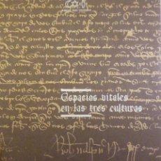 Libros de segunda mano: ESPACIOS VITALES EN LAS TRES CULTURAS. MURCIA TRES CULTURAS. Lote 63590552