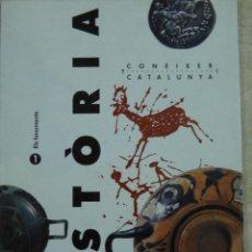 Libros de segunda mano: CONÈIXER CATALUNYA. HISTÒRIA. ELS FONAMENTS. Lote 63591436