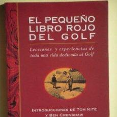 Livros em segunda mão: EL PEQUEÑO LIBRO ROJO DEL GOLF - HARVEY PENICK Y BUD SHRAKE - EDITORIAL TUTOR, 1998 (BUEN ESTADO). Lote 63639195