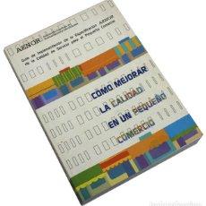 Libros de segunda mano: COMO MEJORAR LA CALIDAD EN UN PEQUEÑO COMERCIO, AENOR GUIA IMPLEMENTACION 2002 231 PAGINAS. Lote 249570970