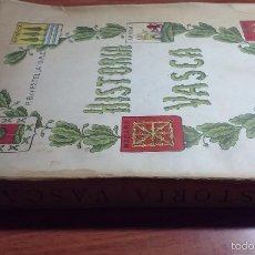 Libros de segunda mano: HISTORIA VASCA - BERNARDINO DE ESTELLA (1931). Lote 56904817