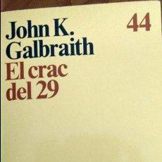 Libros de segunda mano: EL CRAC DEL 29. JOHN K. GALBRAITH.. Lote 63733503