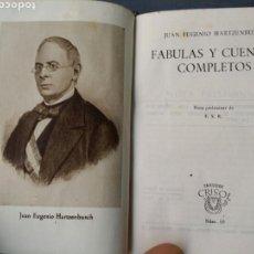 Libros de segunda mano: CRISOL 65 FÁBULAS Y CUENTOS JUAN EUGENIO HARTZENBUSH 1944 AGUILAR PRIMERA EDICION. Lote 63837439