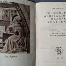Libros de segunda mano: CRISOL 148 MEDITACIONES Y SOLOQUIOS 1945 AGUILAR PRIMERA EDICION. Lote 63861835