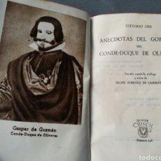 Libros de segunda mano: CRISOL 156 ANÉCDOTAS DEL GOBIERNO DEL CONDE DUQUE DE OLIVARES. VITORIO SIRI 1946 AGUILAR PRIMERA EDI. Lote 63864265