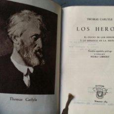 Libros de segunda mano: CRISOL 183 TOMÁS CARLYLE LOS HÉROES 1946 AGUILAR PRIMERA EDICION. Lote 63888034