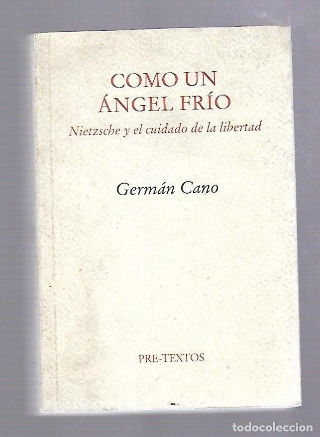 COMO UN ANGEL FRIO. GERMAN CANO. EDITORIAL PRE - TEXTOS. 2000 (Libros de Segunda Mano - Pensamiento - Otros)