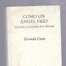 Libros de segunda mano: COMO UN ANGEL FRIO. GERMAN CANO. EDITORIAL PRE - TEXTOS. 2000. Lote 63890111