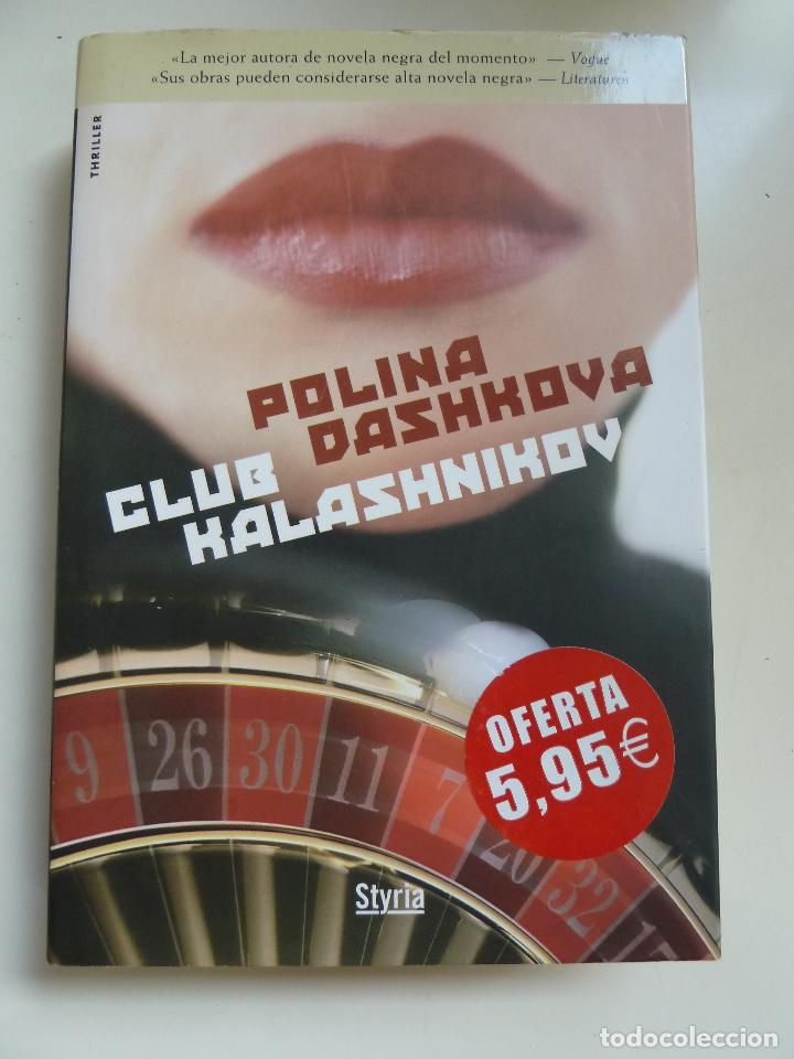 CLUB KALASHNIKOV. TAPA DURA (Libros de Segunda Mano (posteriores a 1936) - Literatura - Otros)