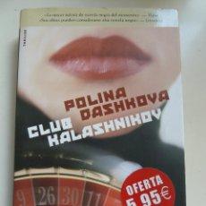 Libros de segunda mano: CLUB KALASHNIKOV. TAPA DURA. Lote 63895659