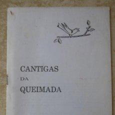 Libros de segunda mano: CANTIGAS DA QUEIMADA. Lote 64004707