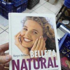 Libros de segunda mano: LIBRO BELLEZA NATURAL MARGOT HELLMISS 1994 ED. CIRCULO DE LECTORES L-12220. Lote 64006935