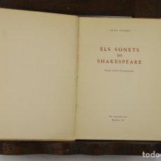 Libros de segunda mano: 4802- ELS SONETS DE SHAKESPEARE. JOAN TRIADU. EDIT. ELS CINQUANTA CINC. 1958.. Lote 43805523