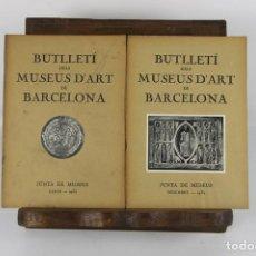 Libros de segunda mano: 5073-BUTLLETI DELS MUSEUS D'ART DE BARCELONA. EDIT. SEIX BARRAL. 38 NUMEROS.. Lote 45064352