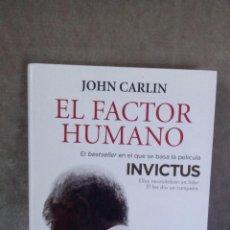 Libros de segunda mano: JOHN CARLIN - EL FACTOR HUMANO. NELSON MANDELA Y EL PARTIDO... (INVICTUS) - SEIX BARRAL, 2010. Lote 64136619