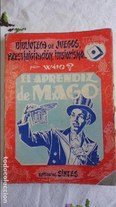WHO.EL APRENDIZ DE MAGO.EDITORIAL SINTES.Nº 1. 2ªEDICION.1955 (Libros de Segunda Mano - Ciencias, Manuales y Oficios - Otros)