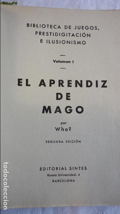 Libros de segunda mano: WHO.EL APRENDIZ DE MAGO.EDITORIAL SINTES.Nº 1. 2ªEDICION.1955 - Foto 2 - 64362299