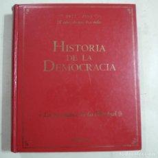 Libros de segunda mano: HISTORIA DE LA DEMOCRACIA 1975-1995. 20 AÑOS DE NUESTRA VIDA - VARIOS AUTORES - UNIDAD EDITORIAL. Lote 64412783