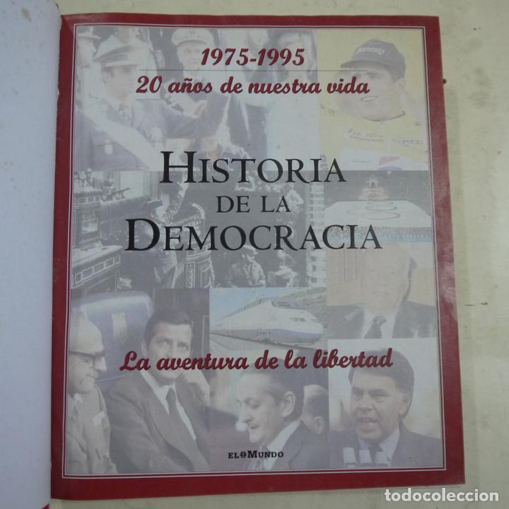 Libros de segunda mano: HISTORIA DE LA DEMOCRACIA 1975-1995. 20 AÑOS DE NUESTRA VIDA - VARIOS AUTORES - UNIDAD EDITORIAL - Foto 2 - 64412783
