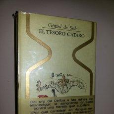 Libros de segunda mano: EL TESORO CATARO / GERARD DE SEDE / SIN SEÑALES DE USO. Lote 64414667