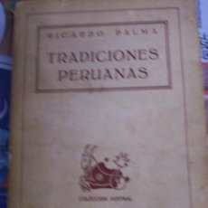 Libros de segunda mano: TRADICIONES PERUANAS. RICARDO PALMA. AÑO 1942. Lote 64480879
