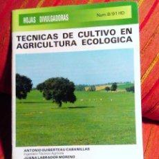 Libros de segunda mano: TÉCNICAS DE CULTIVO EN AGRICULTURA ECOLÓGICA MINISTERIO DE AGRICULTURA-HOJAS DIVULGADORAS N 8/ 51. Lote 64536623