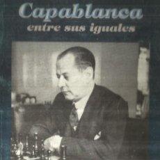 Libros de segunda mano: CAPABLANCA. ROMERIO MILIÁN GONZÁLEZ . EDITORIAL DERPORTES. LA HABANA. 2006. Lote 64659751