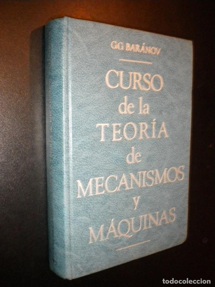 CURSO DE LA TEORIA DE MECANISMOS Y MAQUINAS / G.G. BARANOV (Libros de Segunda Mano - Ciencias, Manuales y Oficios - Otros)