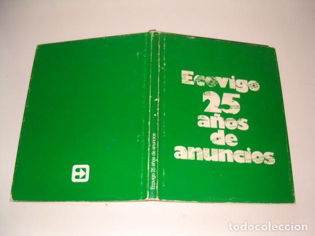 VV. AA. ECOVIGO: 25 AÑOS DE ANUNCIOS. RM77260. (Libros de Segunda Mano - Bellas artes, ocio y coleccionismo - Otros)