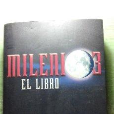 Libros de segunda mano: MILENIO TRES EL LIBRO MUY NUEVO Y DIFICIL DE ENCONTRAR. Lote 64780447