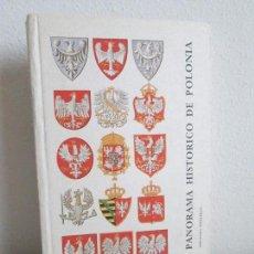 Libros de segunda mano: PANORAMA HISTORICO DE POLONIA. 1983. VER FOTOGRAFIAS ADJUNTAS. Lote 64792747