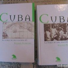 Libros de segunda mano: CUBA. LA FORJA DE UNA NACIÓN. POR ROLANDO RODRÓGUEZ. AÑO 1999.. Lote 64844191