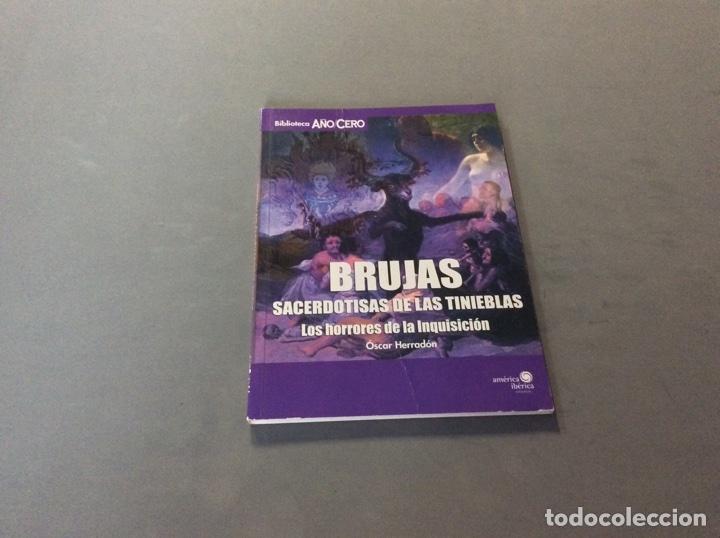 BRUJAS, SACERDOTISAS DE LAS TINIEBLAS: LOS HORRORES DE LA INQUISICIÓN / OSCAR HERRADÓN, (Libros de Segunda Mano - Parapsicología y Esoterismo - Otros)