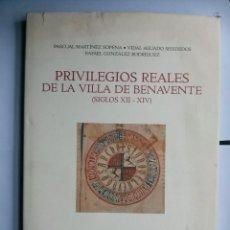 Libros de segunda mano: PRIVILEGIOS REALES DE LA VILLA DE BENAVENTE (SIGLOS XII-XIV). Lote 64875555