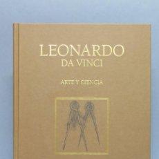 Libros de segunda mano: ARTE Y CIENCIA. LEONARDO DA VINCI. Lote 64937503