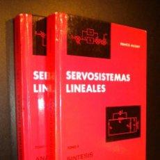 Libros de segunda mano: SERVOSISTEMAS LINEALES TOMO I ANALISIS, TOMO II SINTESIS / FRANCIS MILSANT. Lote 64940243