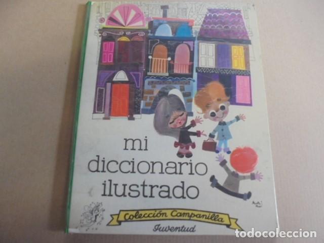 MI DICCIONARIO ILUSTRADO - CAMPANILLA JUVENTUD 1962 - ACOSTA MORO - BUEN ESTADO (Libros de Segunda Mano - Literatura Infantil y Juvenil - Otros)